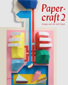 Gestalten - Papercraft 2: Design and Art with Paper Cover
